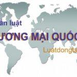 Tư vấn luật thương mại quốc tế