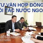 Tư vấn hợp đồng với đối tác nước ngoài
