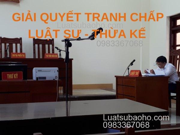 Dịch vụ luật sư giải quyết tranh chấp thừa kế