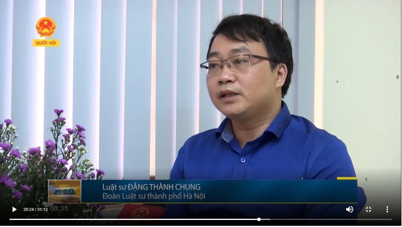 Phỏng vấn luật sư về vụ án tranh chấp thừa kế tài sản trên truyền hình Quốc Hội