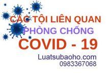 Các tội danh liên quan đến phòng, chống dịch COVID-19